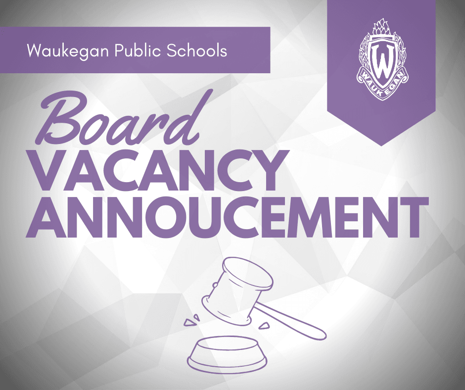 Waukegan Public School Board of Education Vacancy