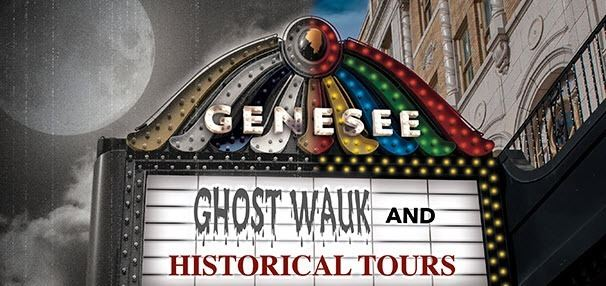 Genesee Theatre Tours:  2020 Ghostwauk and Historical Tours