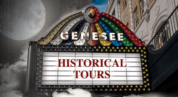 Genesee Theatre Tours: Historical Tours