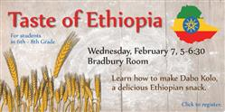 Taste of Ethiopia for 6 to 8 grades